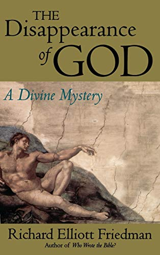9780316294348: The Disappearance of God: A Divine Mystery
