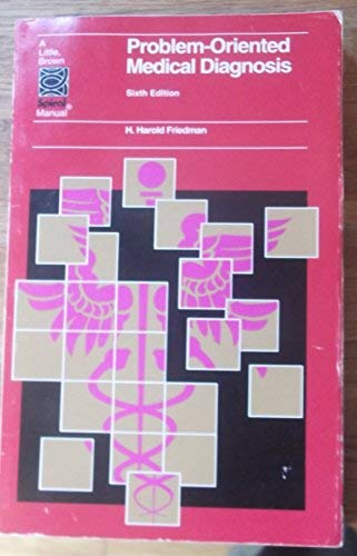 Problem Oriented Medical Diagnosis: Harold Freidman