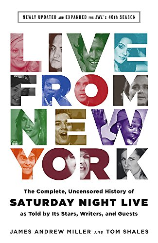 9780316295048: Live From New York: The Complete, Uncensored History of Saturday Night Live as Told by Its Stars, Writers, and Guests
