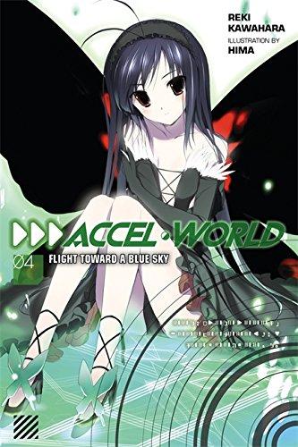 9780316296380: Accel World, Vol. 4 (Novel): Flight Toward a Blue Sky