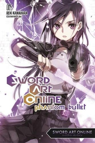 9780316296441: Sword Art Online 5: Phantom Bullet