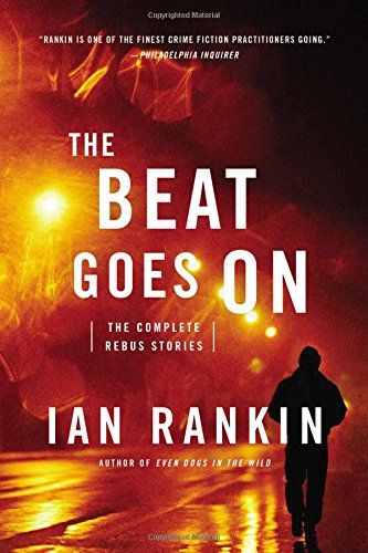 9780316296809: The Beat Goes On: The Complete Rebus Stories