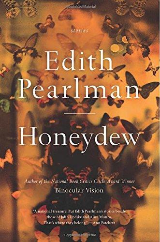 Honeydew: Stories: Pearlman, Edith