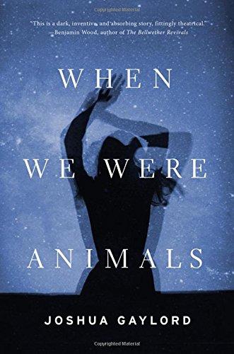 9780316297905: When We Were Animals