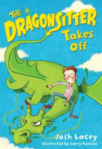 9780316299046: The Dragonsitter Takes Off (The Dragonsitter Series)