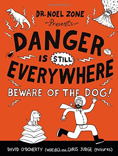 9780316299343: Danger Is Still Everywhere: Beware of the Dog!