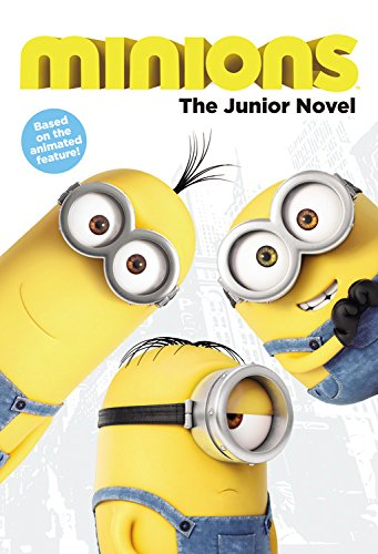 9780316299954: Minions: The Junior Novel