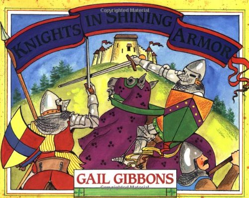 Knights in Shining Armor: Gail Gibbons