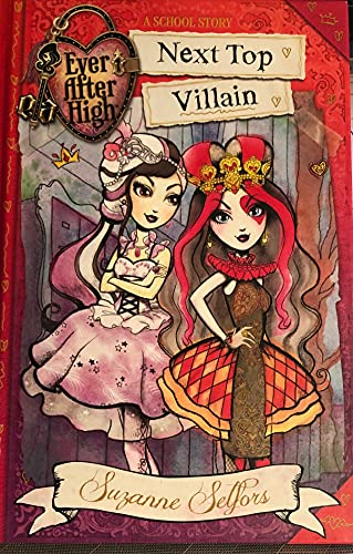 9780316300995: EVER AFTER HIGH: NEXT TOP VILLAIN