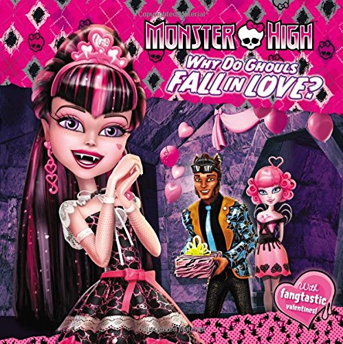 9780316301411: Monster High: Why Do Ghouls Fall in Love?