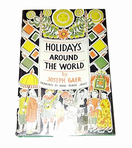 Holidays Around the World: Joseph Gaer