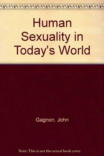 9780316301725: Human Sexuality in Today's World