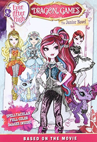 9780316301848: Ever After High: Dragon Games: The Junior Novel