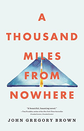 9780316302807: A Thousand Miles from Nowhere