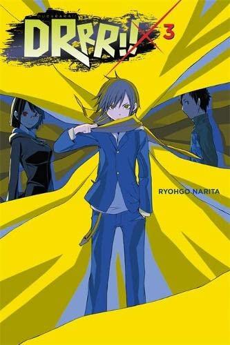 9780316304771: Durarara!!, Vol. 3 (novel) (Durarara!! (novel))