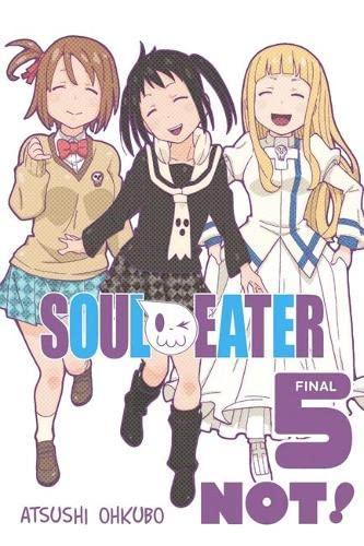 9780316305020: Soul Eater NOT!, Vol. 5