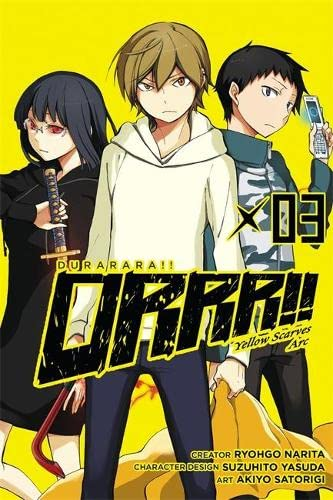 9780316305037: Durarara!! Yellow Scarves Arc, Vol. 3