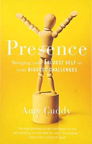 9780316305624: Presence: Bringing Your Boldest Self to Your Biggest Challenges