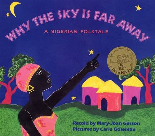 9780316308748: Why The Sky Is Far Away: A Nigerian Folktale