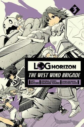 9780316309080: Log Horizon: The West Wind Brigade, Vol. 3
