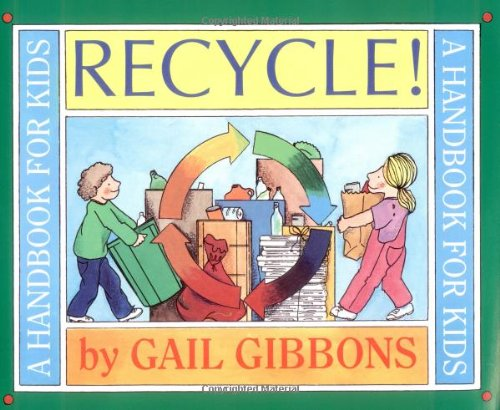 9780316309431: Recycle!: A Handbook for Kids