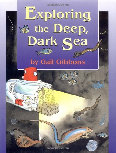9780316309455: Exploring the Deep, Dark Sea