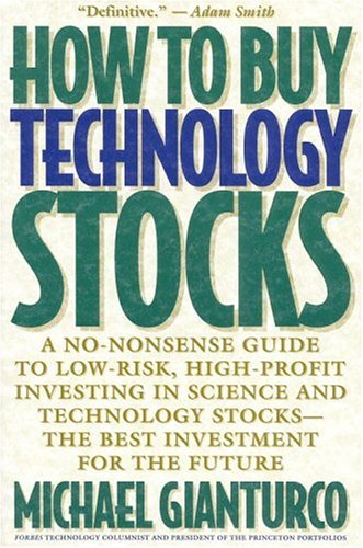 9780316309974: How to Buy Technology Stocks