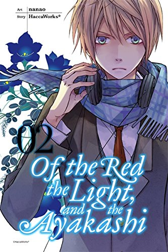 9780316310079: Of the Red, the Light, and the Ayakashi, Vol. 2