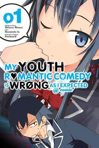 9780316312301: My Youth Romantic Comedy Is Wrong, As I Expected @ comic, Vol. 1 - manga (My Youth Romantic Comedy Is Wrong, As I Expected @ comic (manga))