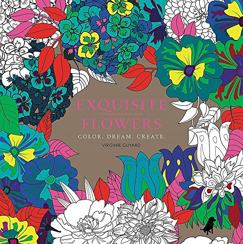 9780316312592: Exquisite Flowers: Color. Dream. Create. (Colouring Books)