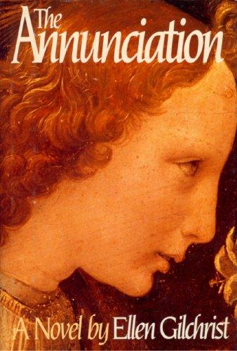 The Annunciation: Gilchrist, Ellen