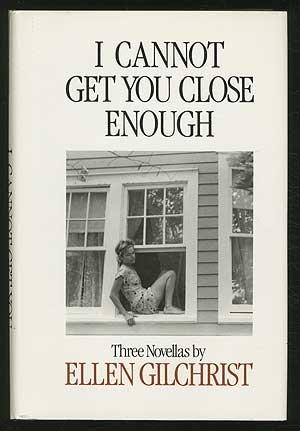 9780316313131: I Cannot Get You Close Enough: Three Novellas