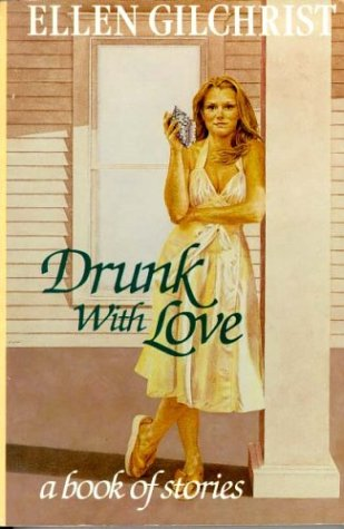9780316313148: Drunk with Love: A Book of Stories