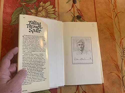 Falling Through Space: The Journals of Ellen Gilchrist: GILCHRIST, ELLEN