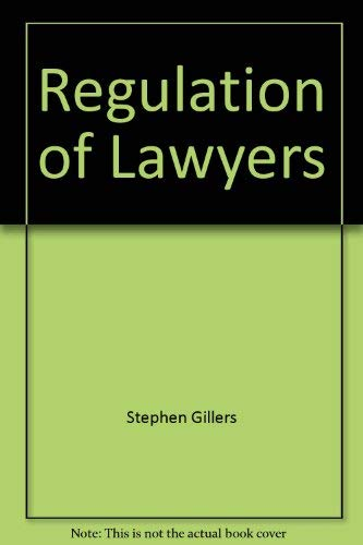 9780316313384: Regulation of Lawyers: Statutes and Standards