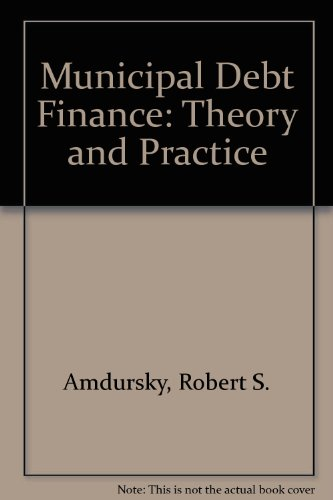 Municipal Debt Finance Law: Amdursky, Robert S.