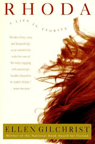 Rhoda: A Life in Stories: Ellen Gilchrist