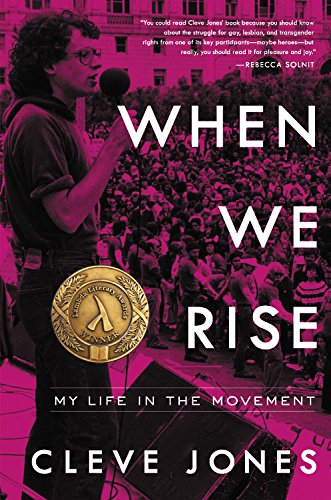 When We Rise: My Life in the: Cleve Jones