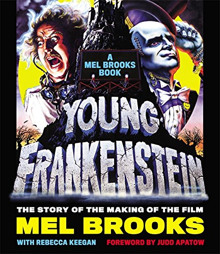 Mel Brooks' Annotated Young Frankenstein Format: Hardcover