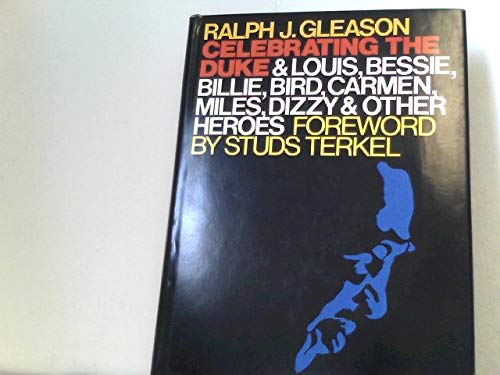 9780316315852: Celebrating the Duke, and Louis, Bessie, Billie, Bird, Carmen, Miles, Dizzy, and other heroes