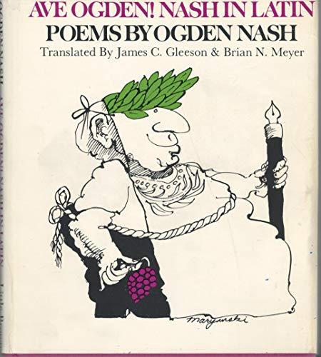 9780316315906: Ave Ogden!: Nash in Latin