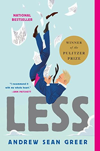 9780316316132: Less (Winner of the Pulitzer Prize): A Novel