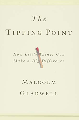 9780316316965: The Tipping Point: How Little Things Can Make a Big Difference