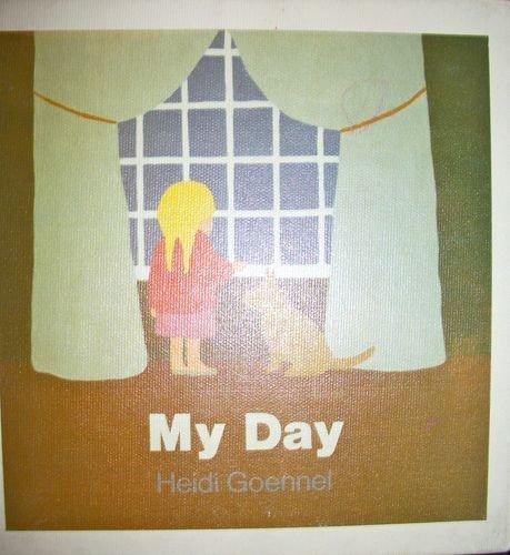 My Day (9780316318396) by Heidi Goennel