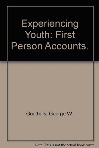 9780316318518: Experiencing Youth: First Person Accounts.