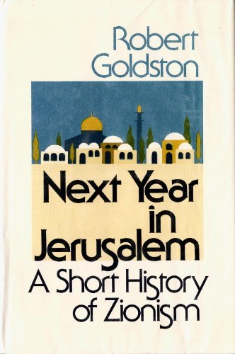 9780316319584: Next Year in Jerusalem: A Short History of Zionism