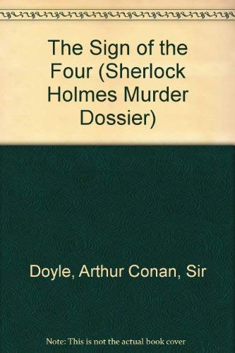 9780316320092: The Sign of Four (Sherlock Holmes Murder Dossier)
