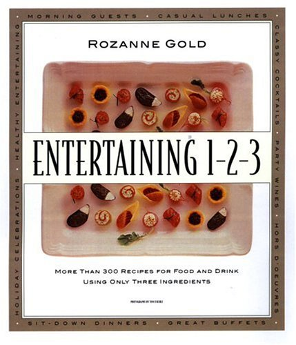 9780316320153: Entertaining 1-2-3 : More than 300 Recipes for Food and Drink Using Only 3 Ingredients