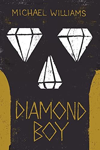 Diamond Boy: Michael Williams
