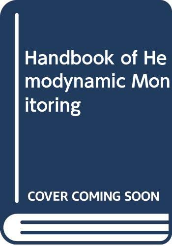 9780316320856: Handbook of Hemodynamic Monitoring